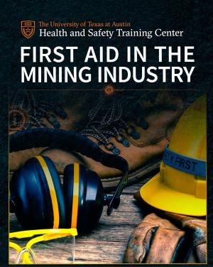 First Aid in the Mining Industry