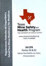 Spanish 30 CFR Metal & Nonmetal Edition Product # MNM-SPN